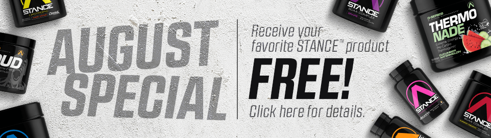 August Special - Receive your favorite Stance product FREE! - Click here for details