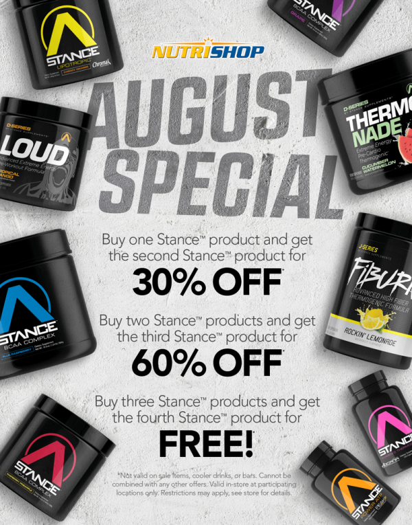 Auguest Special - Buy one Stance product and get the second Stance product for 30% off; Buy two Stance products and get the third Stance prdouct for 60% off; Buy three Stance products and get the fourth Stance product for free!; Not valid on sale items, cooler drinks, or bars. Cannot be combined with any other offers. Valid in-storee at participating locations only. Restrictions may apply, see store for details.